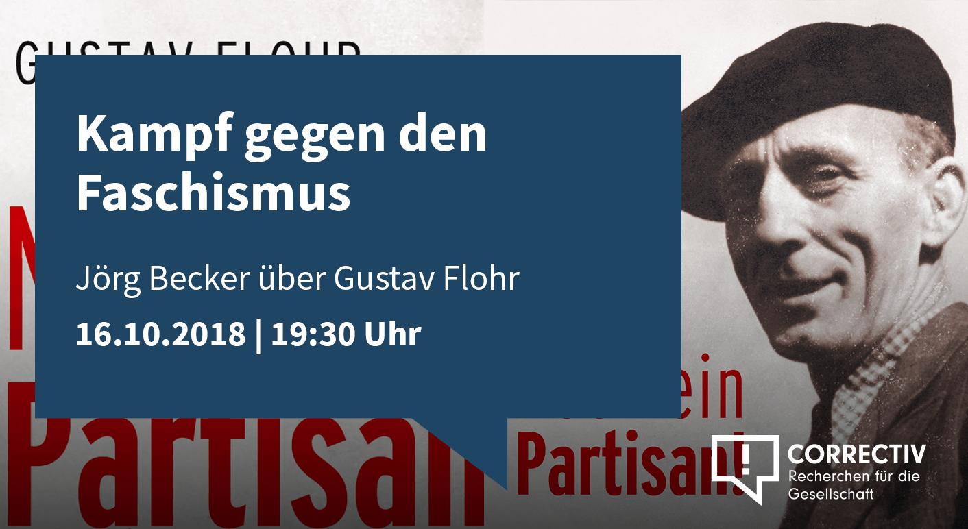 Kampf gegen den Faschismus - Gespräch mit Jörg Becker über Gustav Flohr