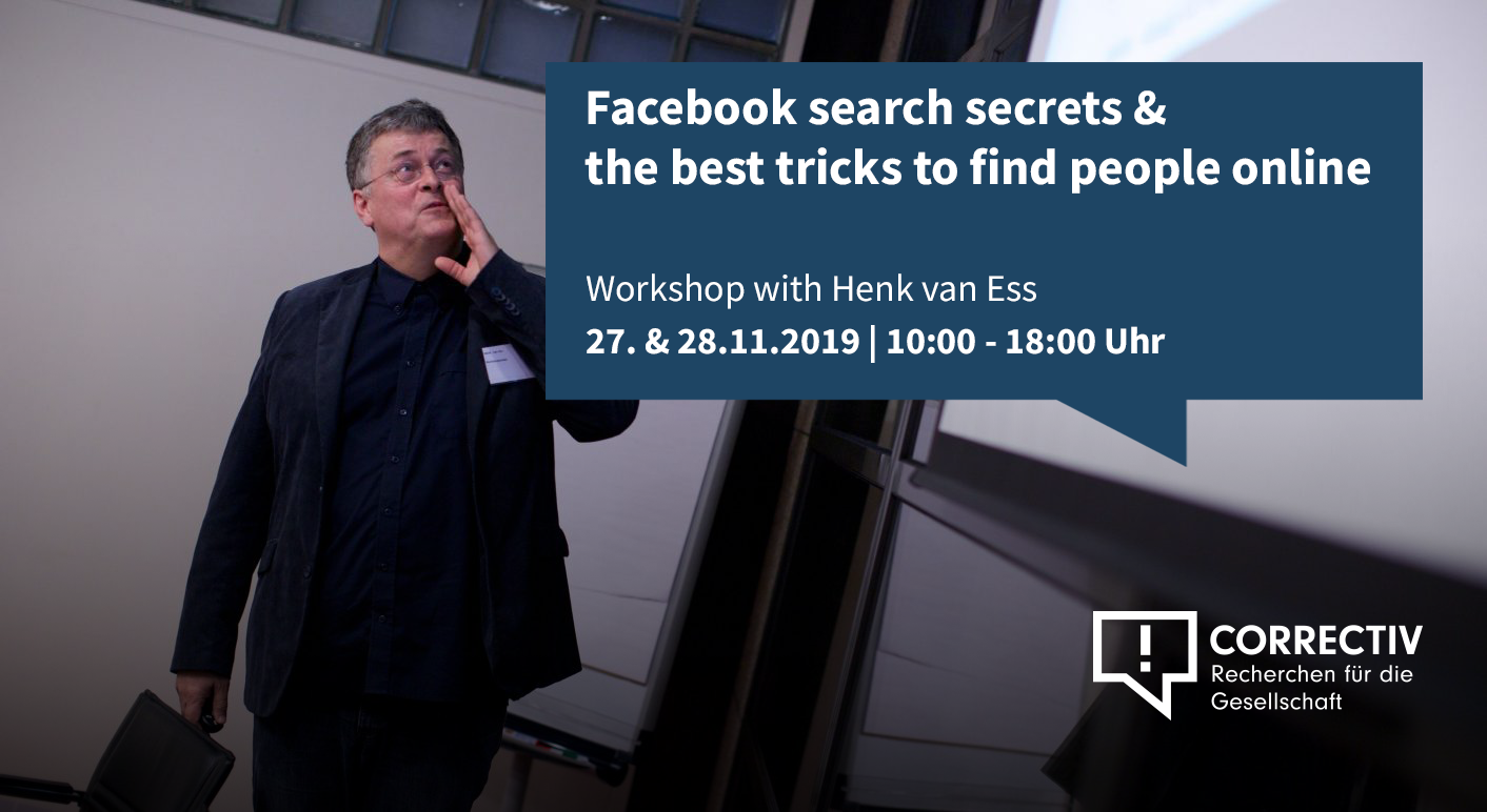 """Facebook search secrets and the best tricks to find people online"" – Day 2 – Workshop with Henk van Ess"