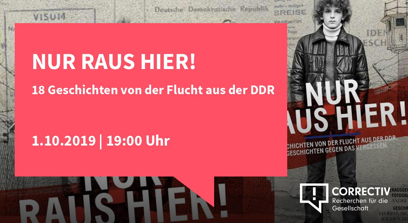 Nur raus Hier! 18 Geschichten von der Flucht aus der DDR