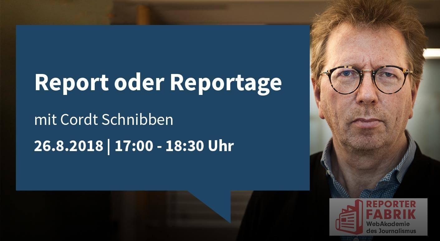 """Webinar mit Cordt Schnibben """"Report oder Reportage"""""""