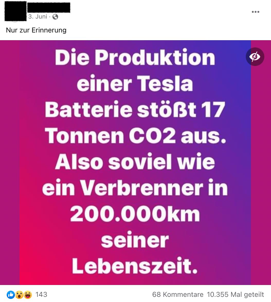 Auf Facebook wird behauptet, die Produktion einer Tesla-Batterie wäre klimaschädlicher, als der Betrieb eines Autos mit Verbrennungsmotor